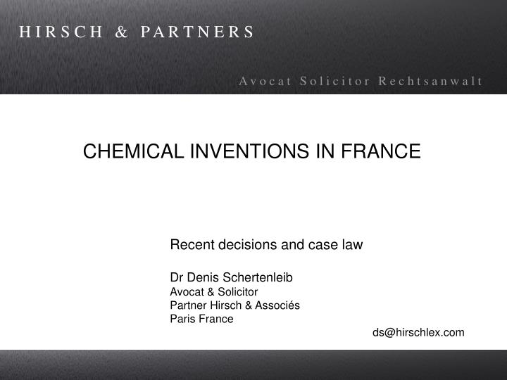Chemical inventions in france