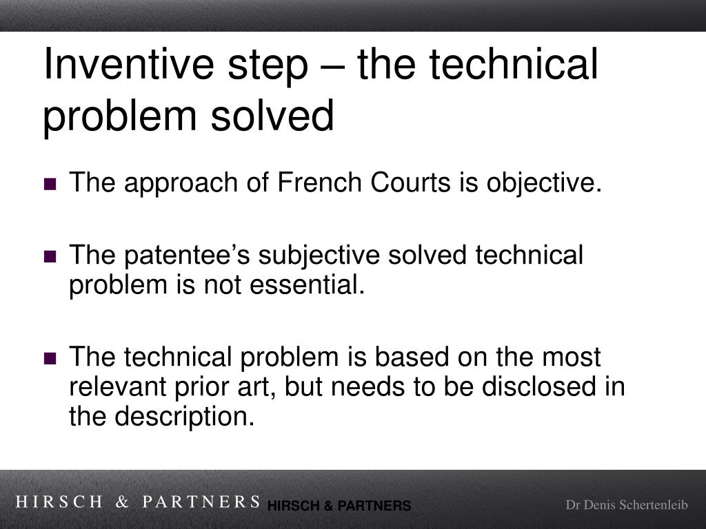 Inventive step – the technical problem solved