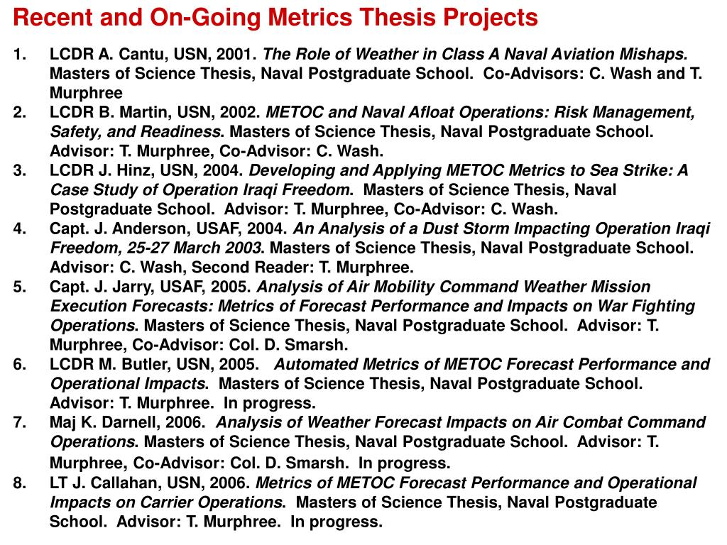 Recent and On-Going Metrics Thesis Projects