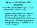 background on reasonable assurance