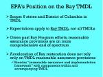 epa s position on the bay tmdl