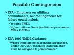possible contingencies