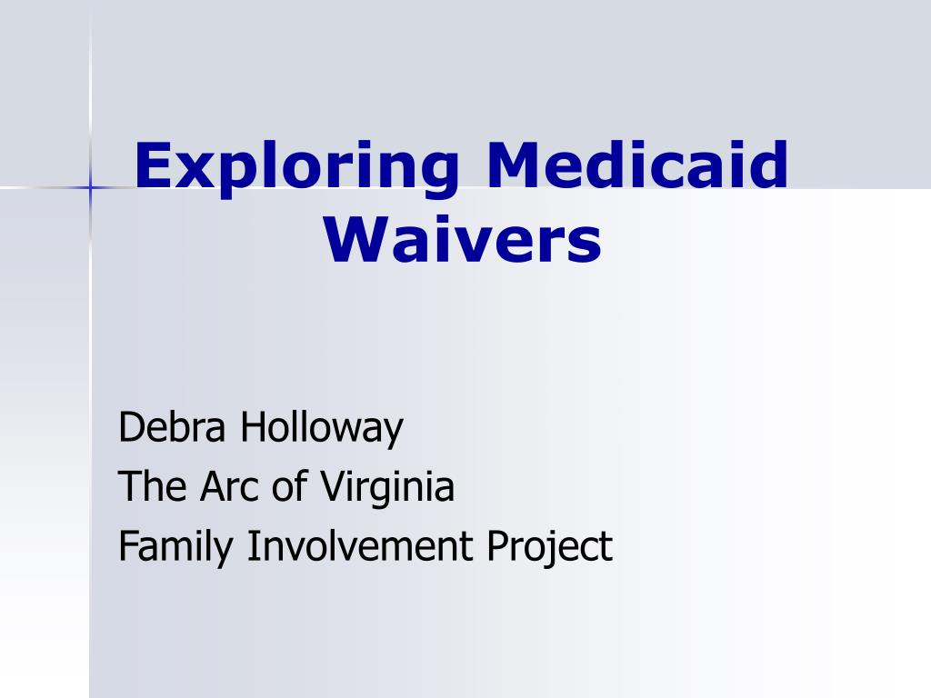 Exploring Medicaid Waivers