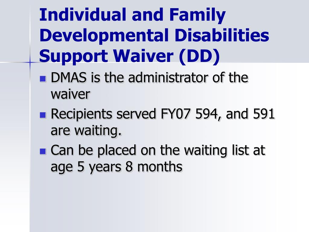 Individual and Family Developmental Disabilities Support Waiver (DD)
