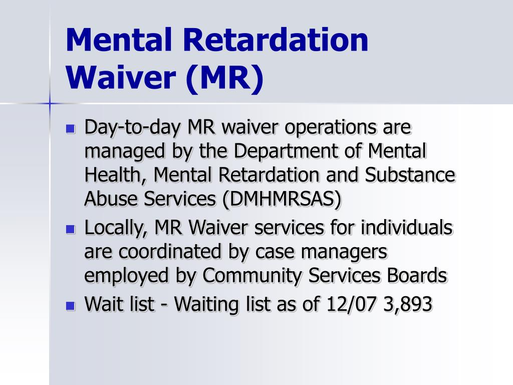 Mental Retardation Waiver (MR)