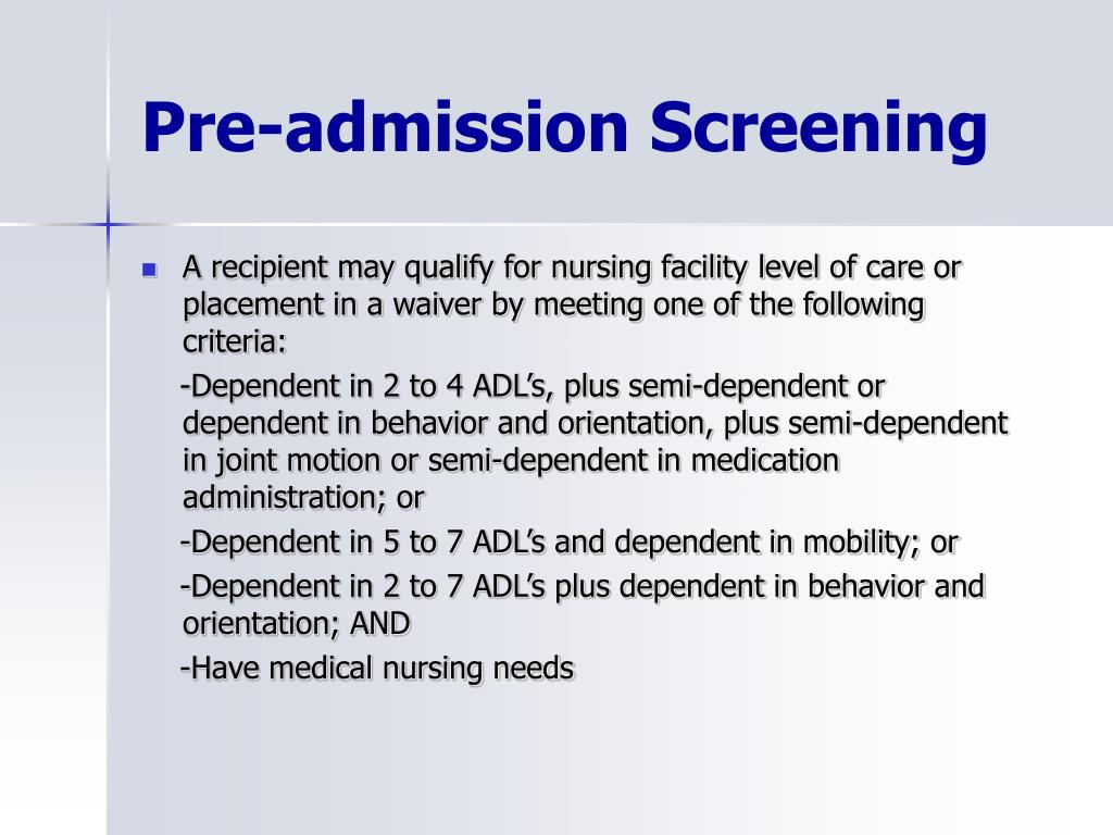 Pre-admission Screening