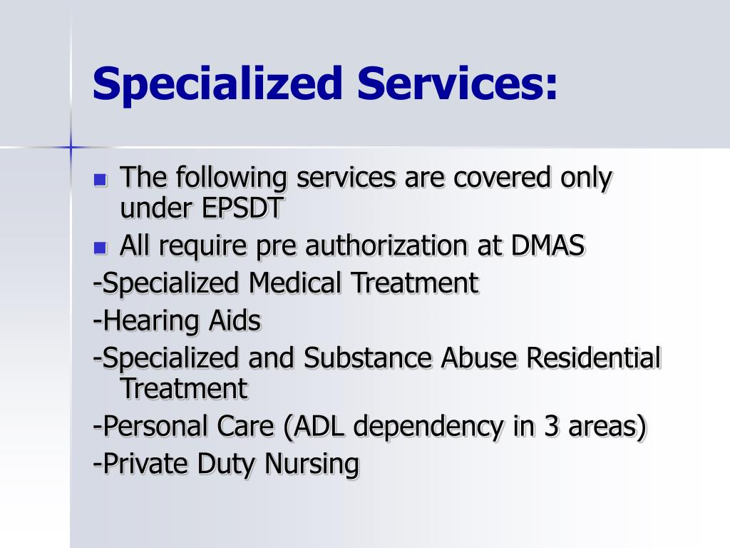 Specialized Services: