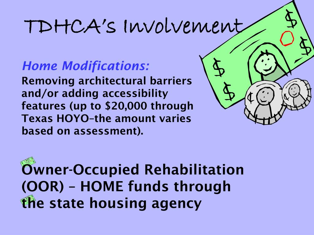 Owner-Occupied Rehabilitation (OOR) – HOME funds through the state housing agency