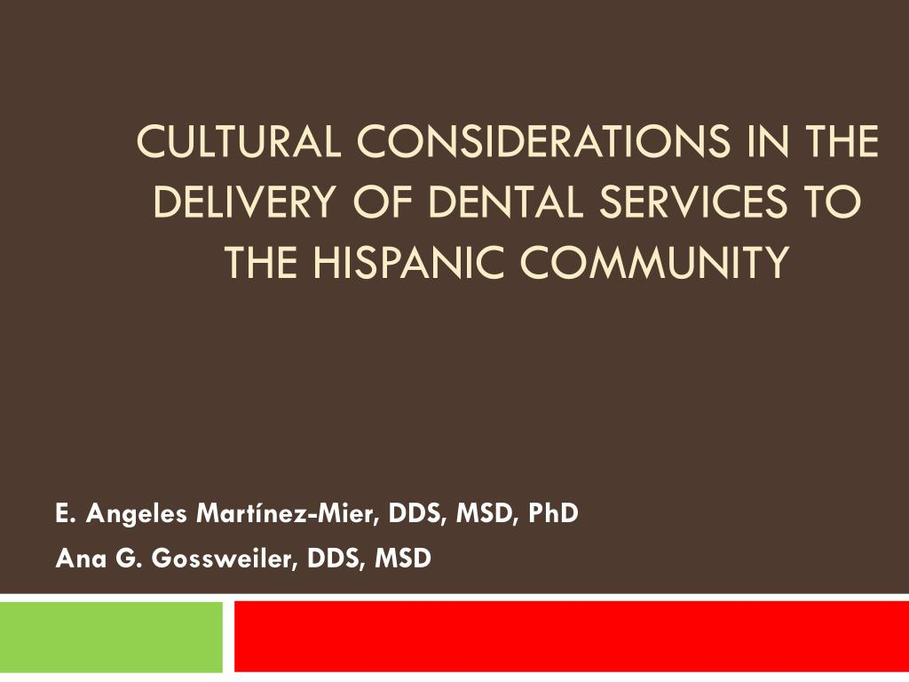 cultural considerations in the delivery of dental services to the hispanic community