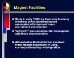 magnet facilities