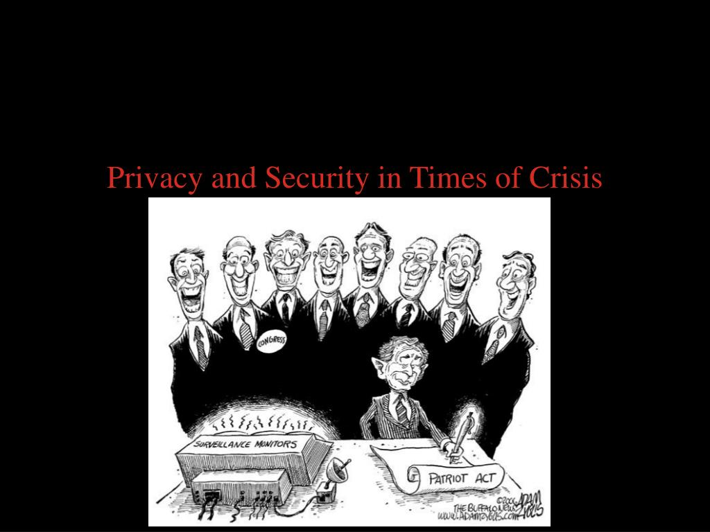 Privacy and Security in Times of Crisis