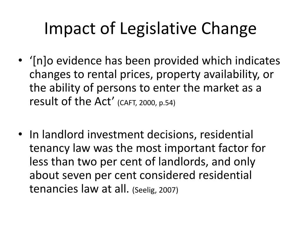 Impact of Legislative Change