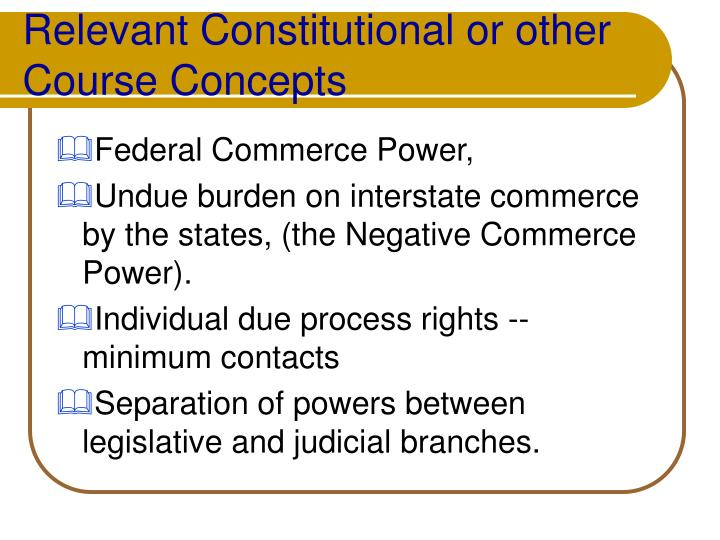 Relevant constitutional or other course concepts