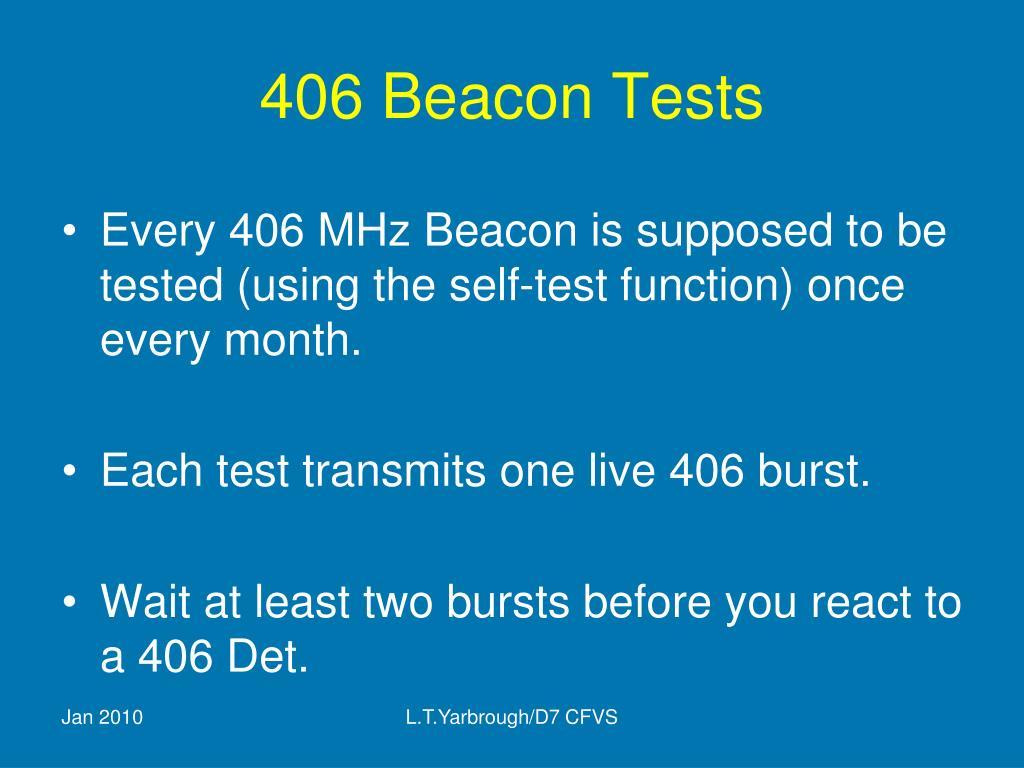 406 Beacon Tests