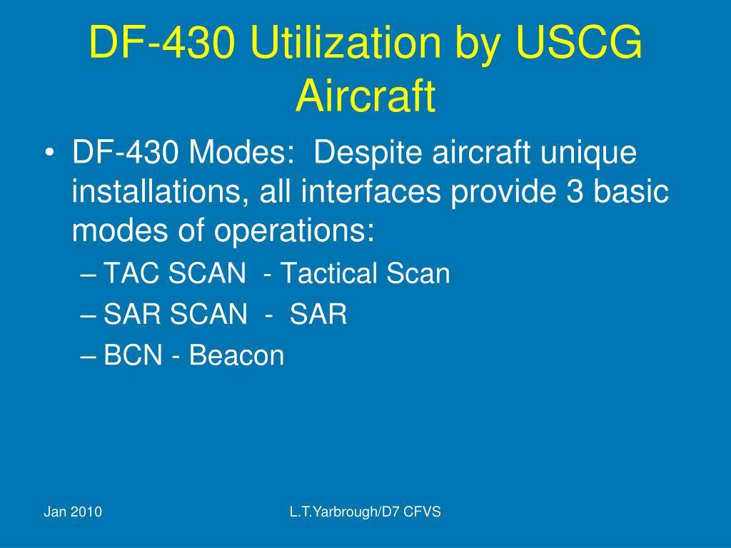 DF-430 Utilization by USCG Aircraft