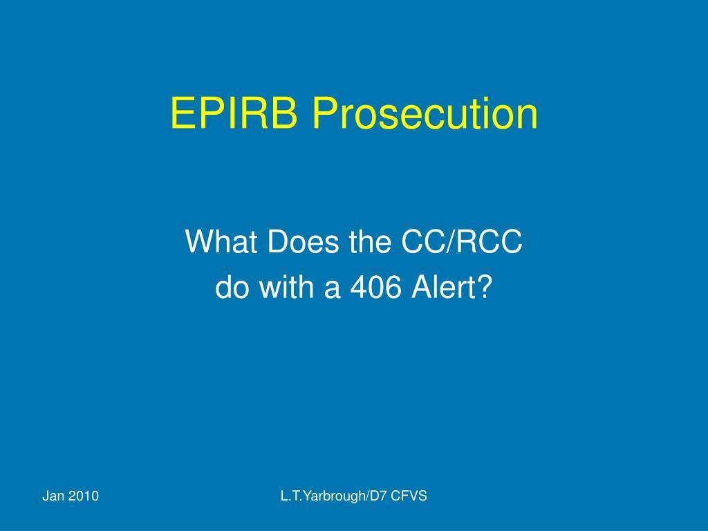 EPIRB Prosecution