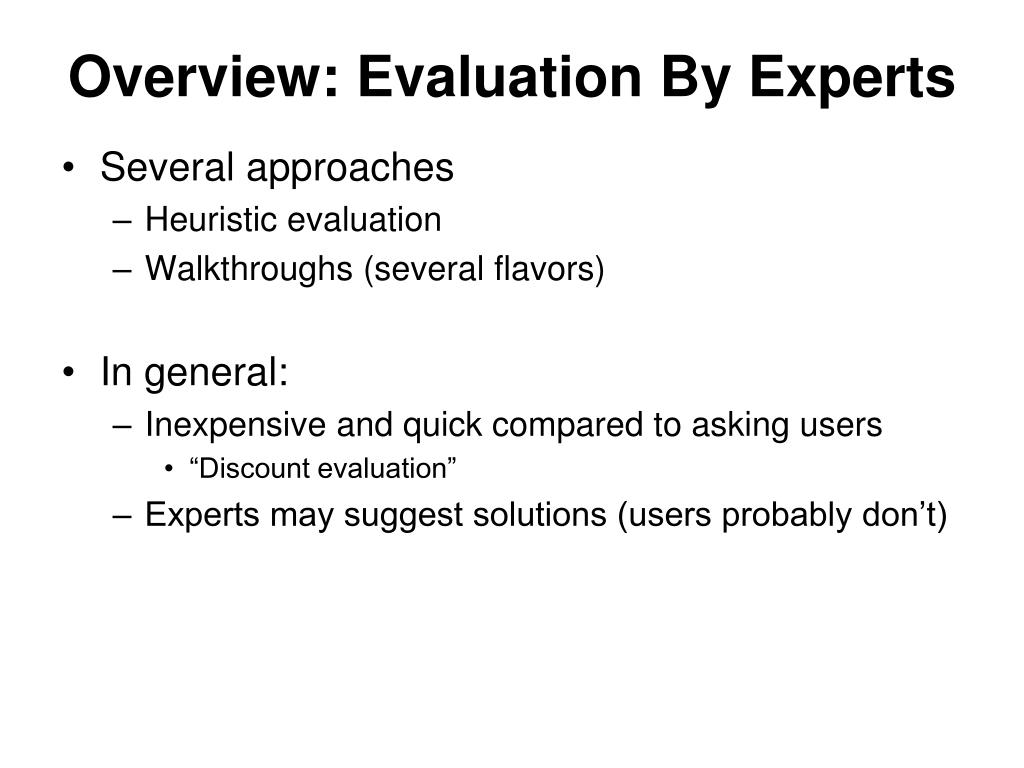 Overview: Evaluation By Experts