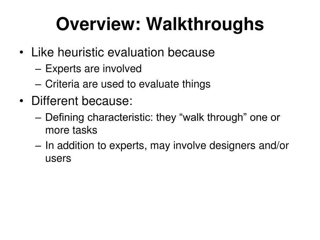 Overview: Walkthroughs