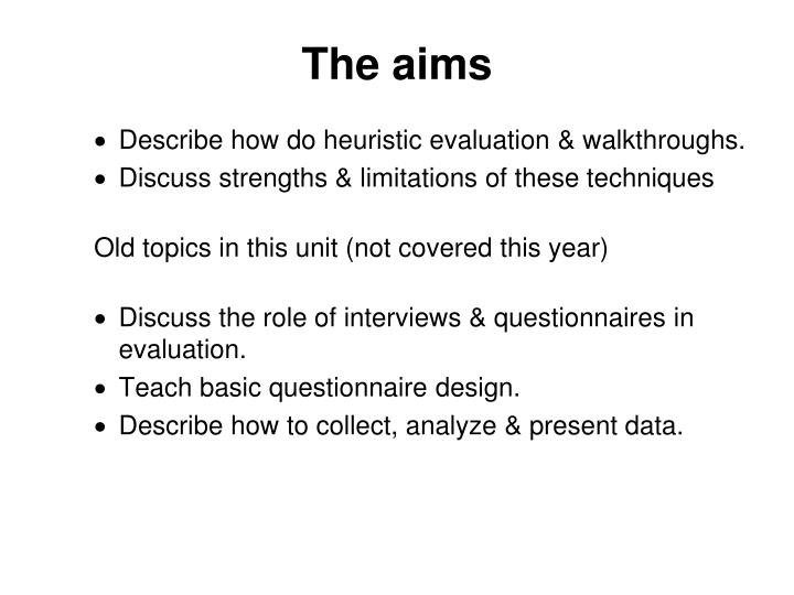 The aims