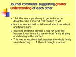 journal comments suggesting greater understanding of each other