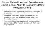 current federal laws and remedies are limited in their ability to combat predatory mortgage lending