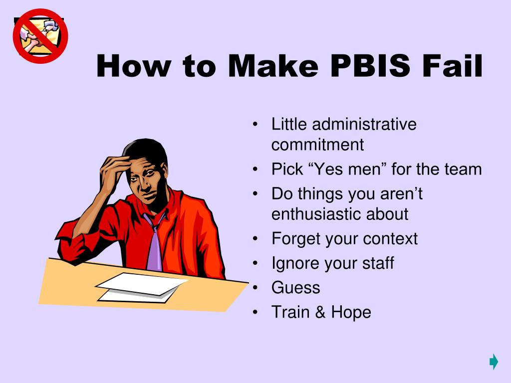 How to Make PBIS Fail