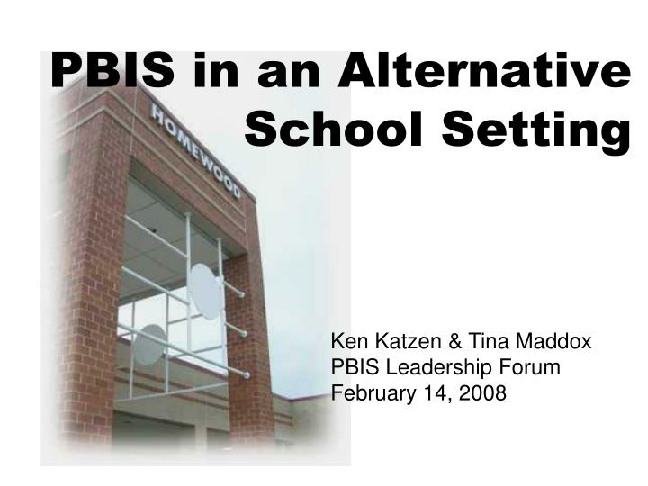 Pbis in an alternative school setting