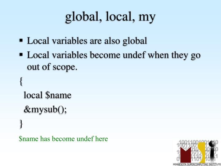 global, local, my
