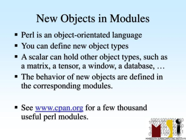 New Objects in Modules