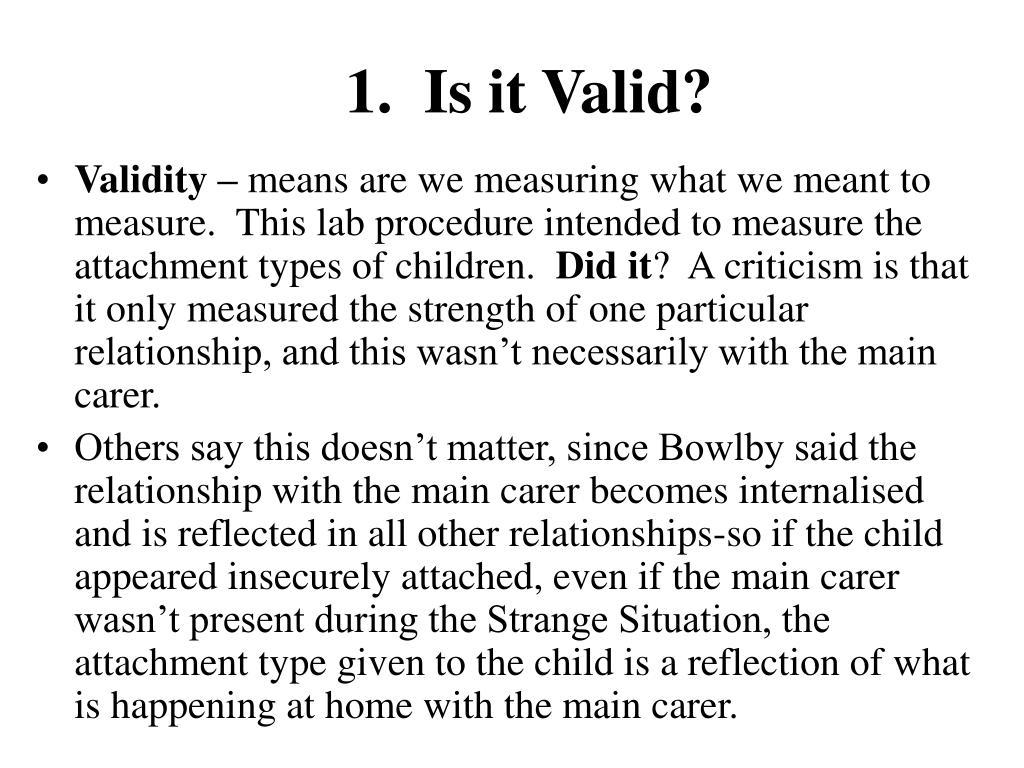 1.  Is it Valid?