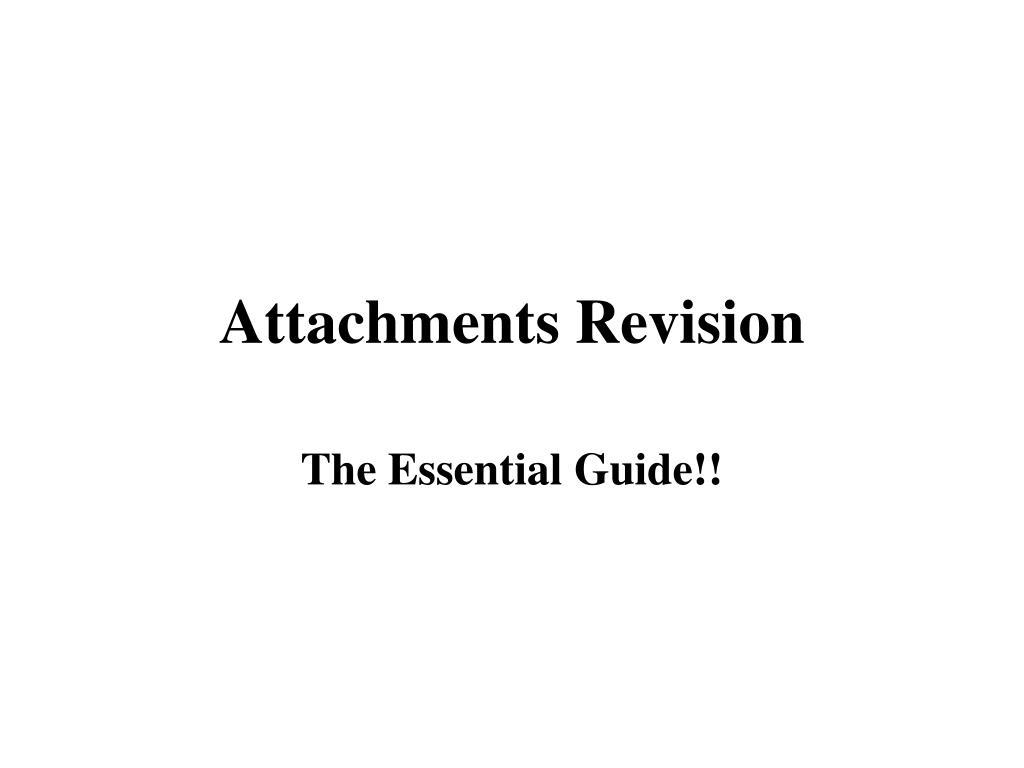 Attachments Revision