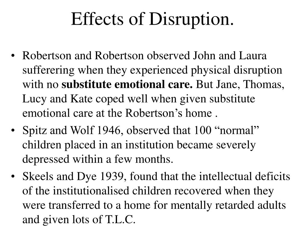 Effects of Disruption.