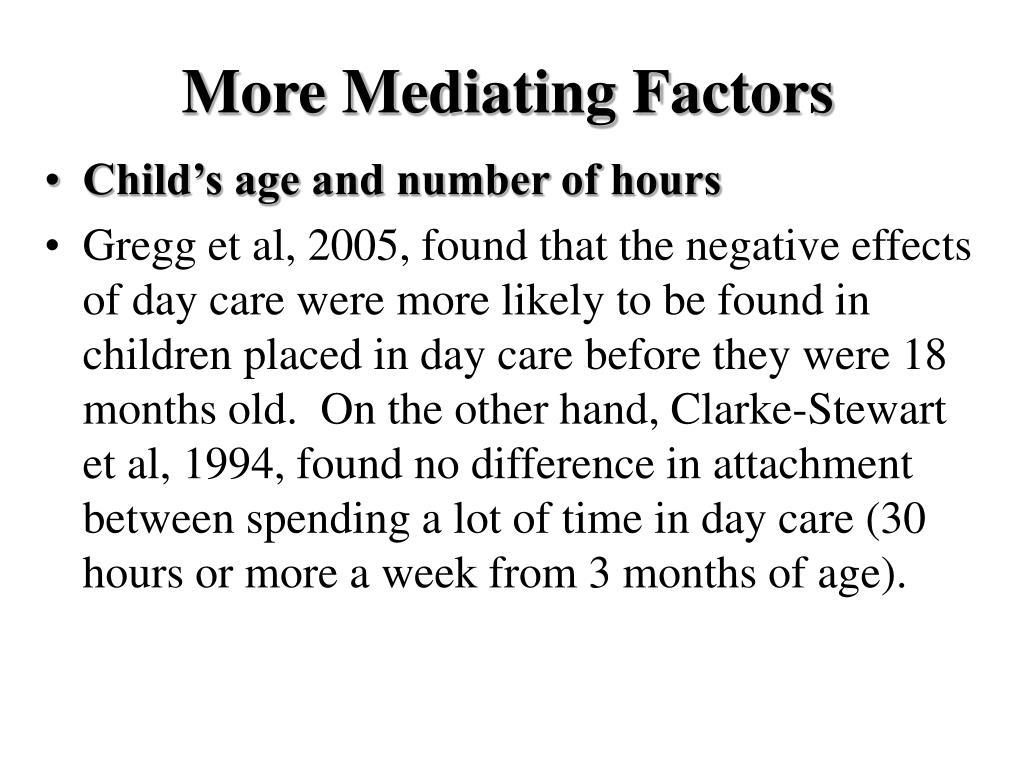 More Mediating Factors