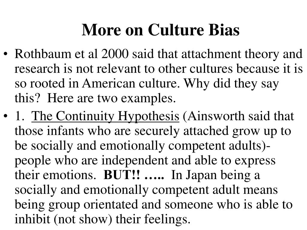 More on Culture Bias