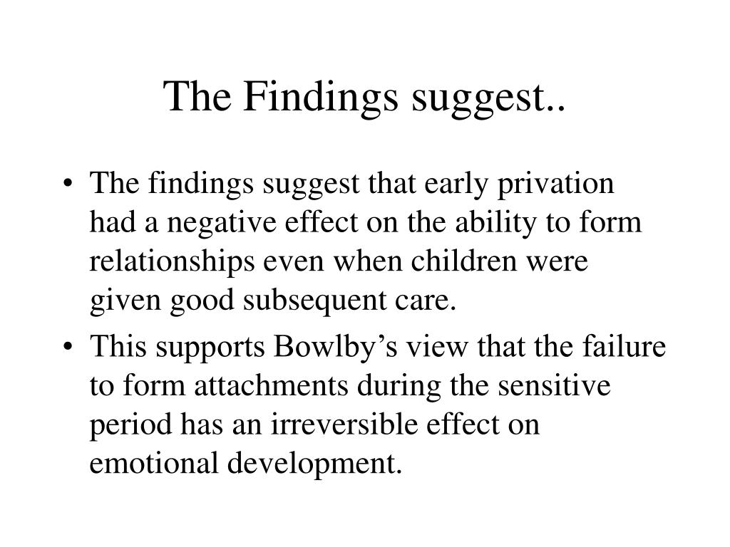 The Findings suggest..