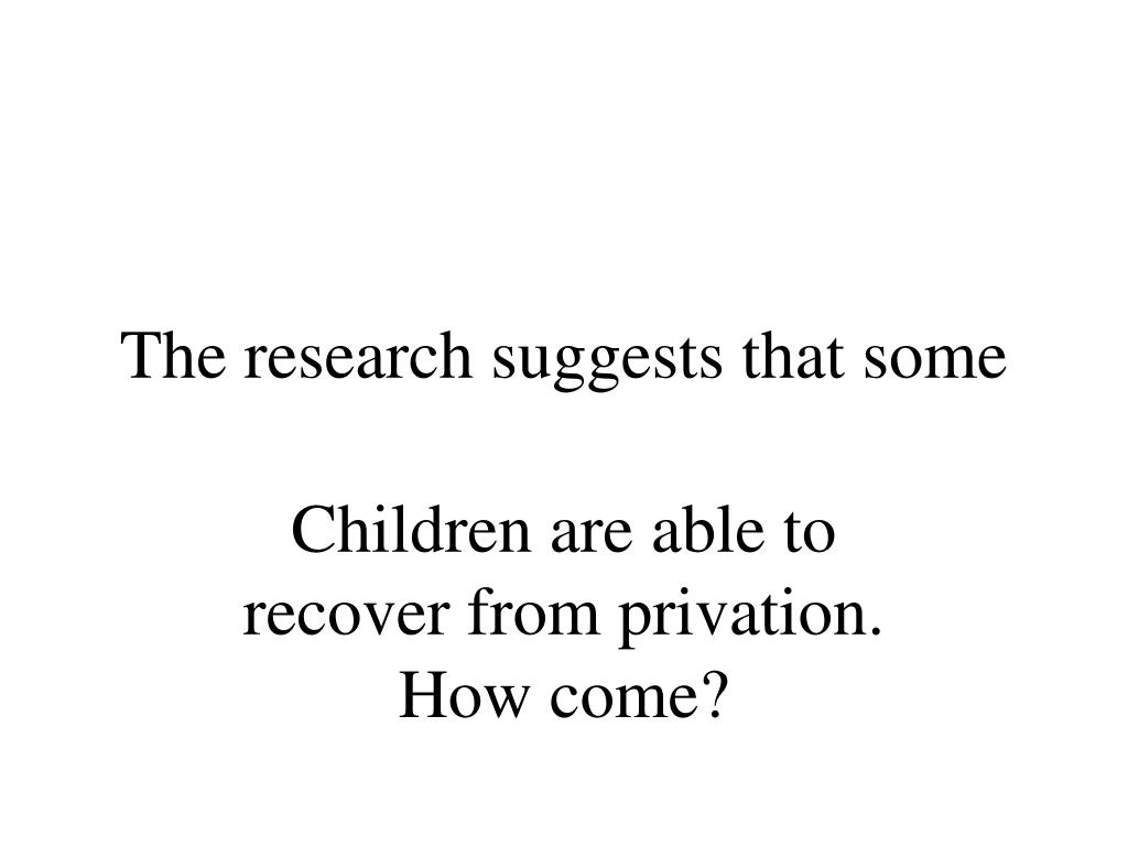 The research suggests that some