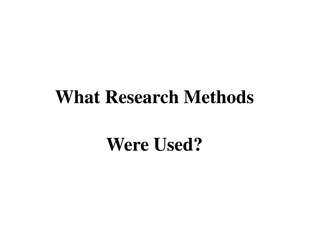 What Research Methods
