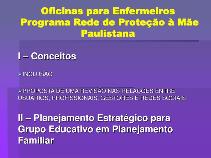 Oficinas para enfermeiros programa rede de prote o m e paulistana