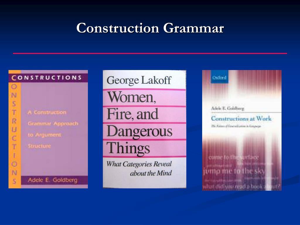 Construction Grammar