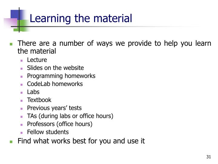 Learning the material