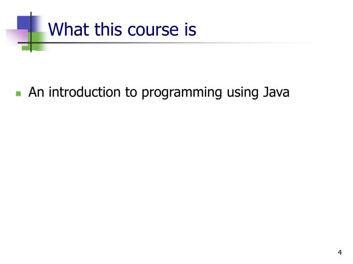 What this course is