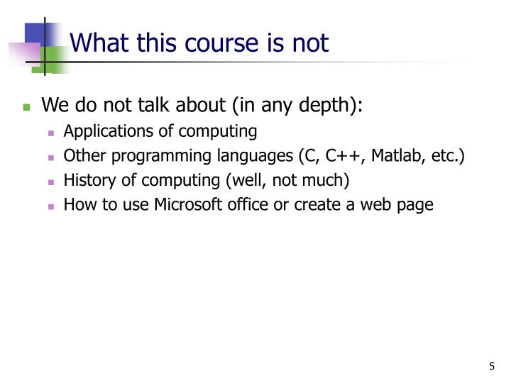 What this course is not