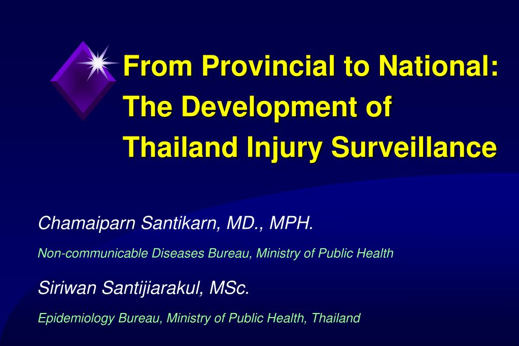 from provincial to national the development of thailand injury surveillance l.