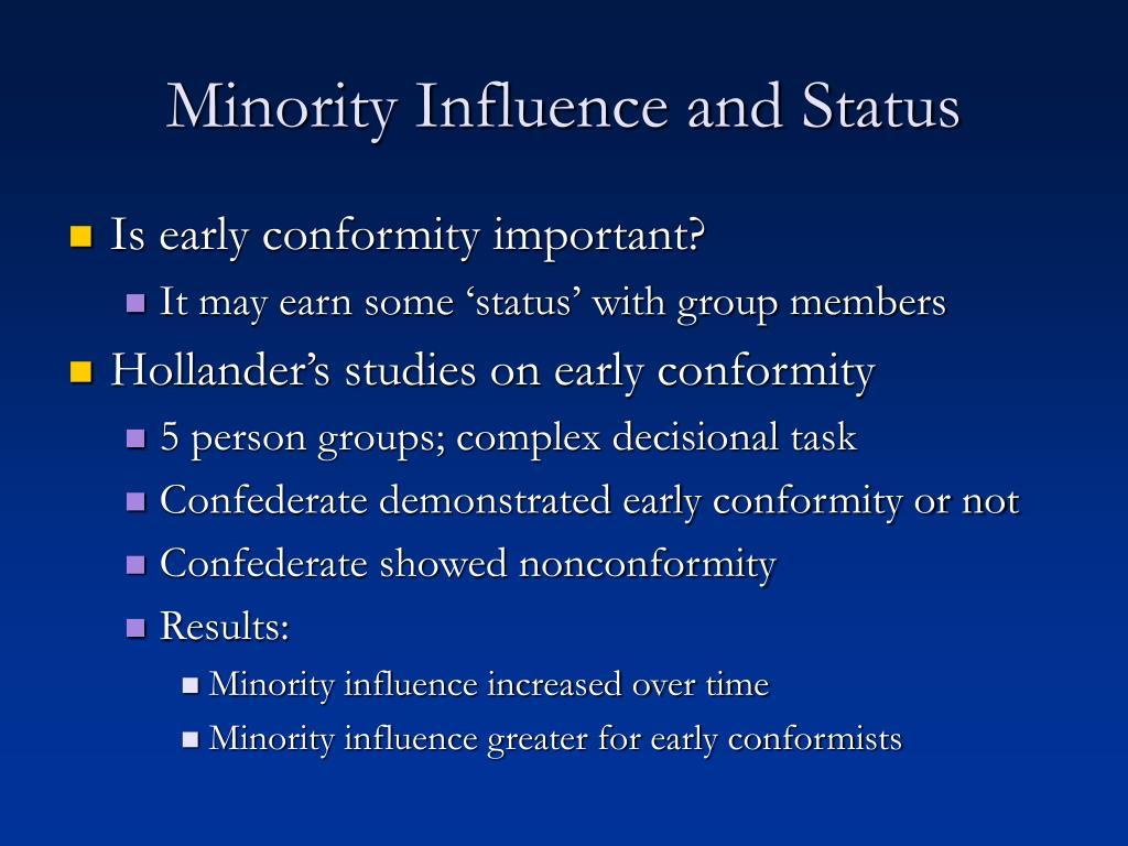 Minority Influence and Status