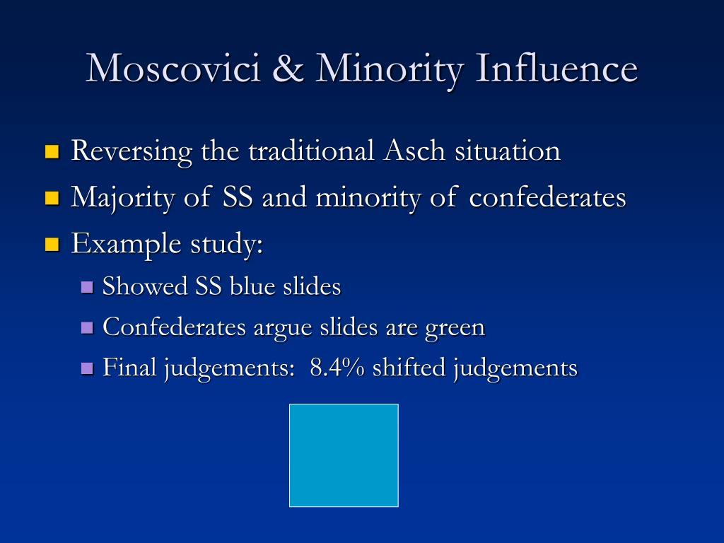 Moscovici & Minority Influence