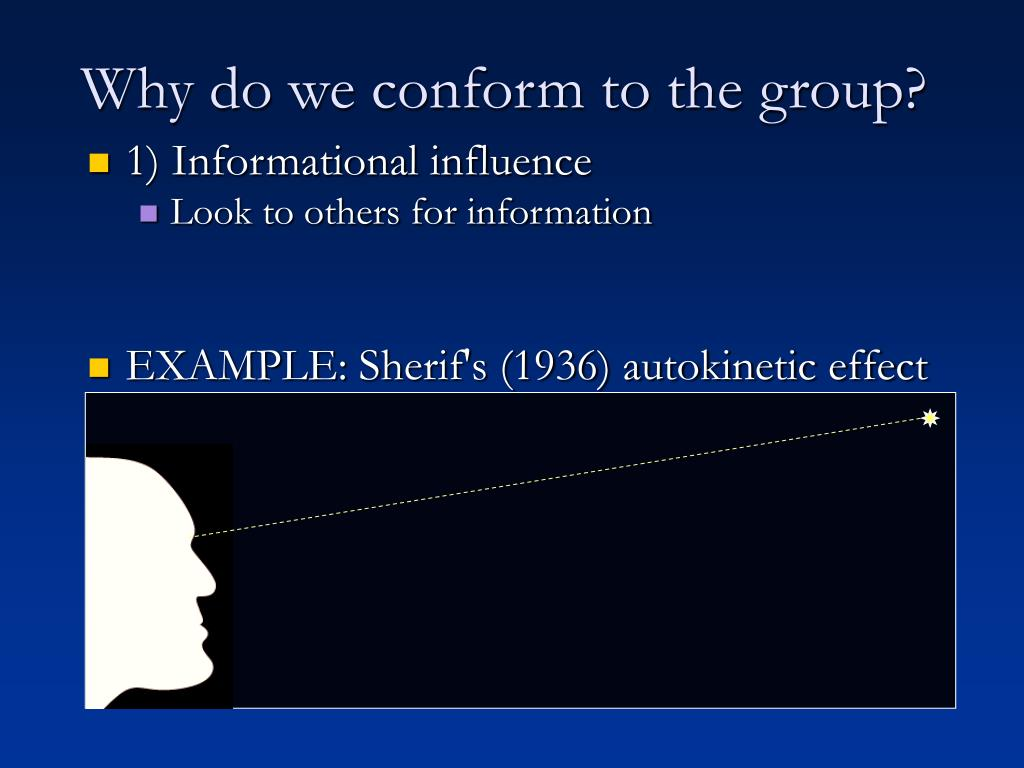Why do we conform to the group?