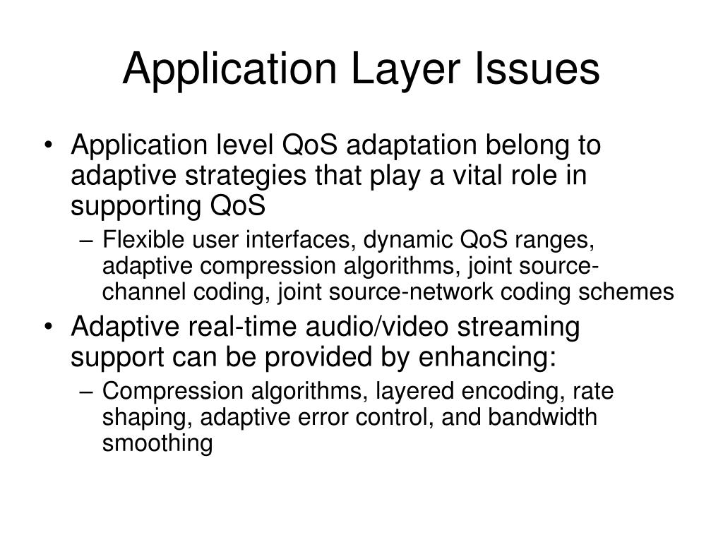 Application Layer Issues