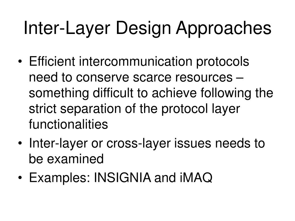 Inter-Layer Design Approaches