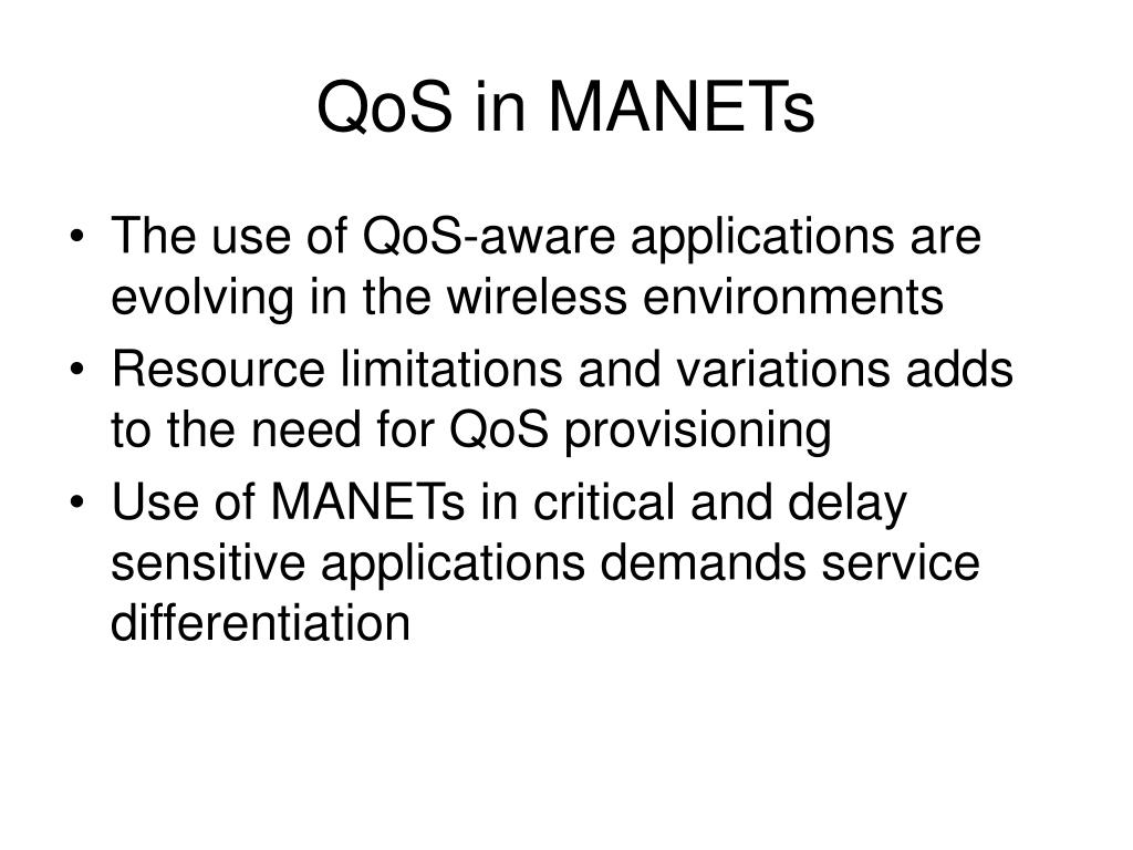QoS in MANETs