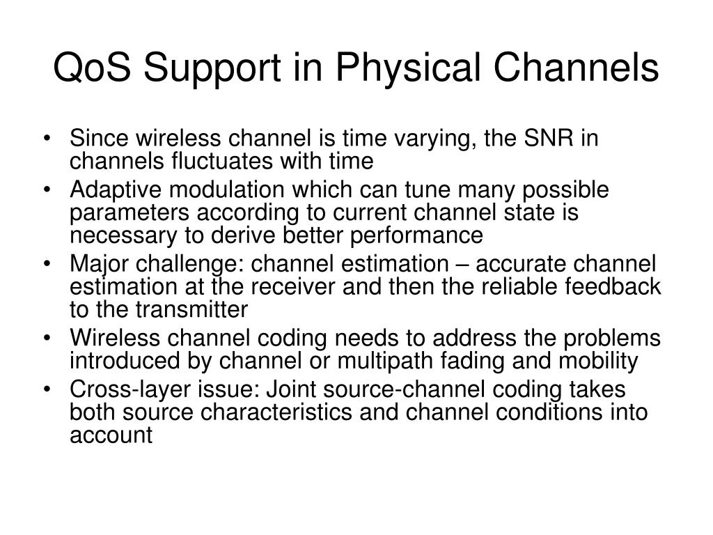 QoS Support in Physical Channels